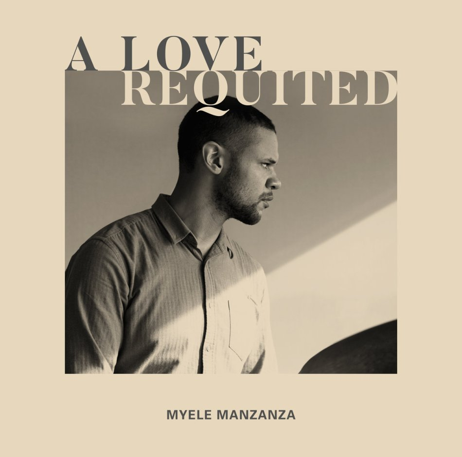 Music: Myele Manzanza – A Love Requited – In Search of Media